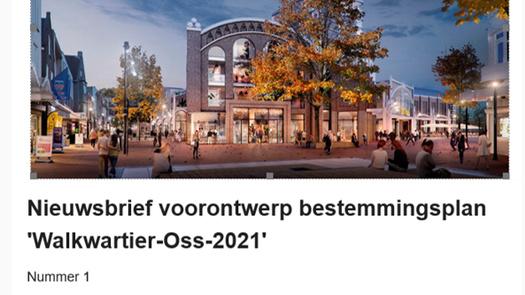Nieuwsbrief voorontwerp bestemmingsplan 'Walkwartier-Oss-2021'