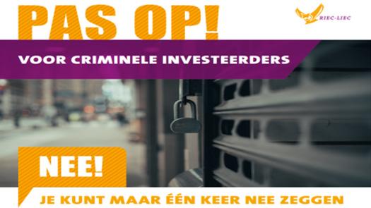 Pas op voor criminele investeerders!
